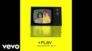 DaniLeigh - Play (Audio) ft. Kap G