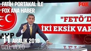 FETÖ'nün siyaset ayağı ne oldu? 11 Aralık 2019 Fatih Portakal ile FOX Ana Haber