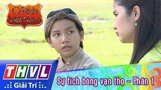THVL | Cổ tích Việt Nam: Sự tích bông vạn thọ (Phần 1)