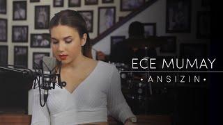 Ece Mumay - Ansızın (Akustik Video)