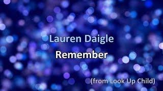 Remember - Lauren Daigle [lyrics]