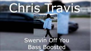 chris-travis-swervin-off-you-bass-boosted-requested.jpg