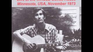 Townes Van Zandt The Whole Coffeehouse, University of Minnesota, Minneapolis, MN 1973 09 06