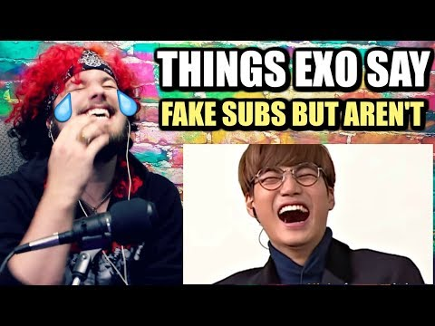 things exo say that seem like fake subs but aren't | CAN'T STOP LAUGHING! | REACTION!!