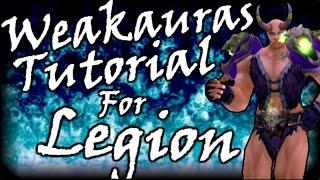 Weakauras 2 Tutorial for Legion | Warlololock