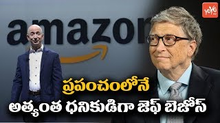 Amazon CEO Jeff Bezos Crossed Bill Gates as World Richest ..