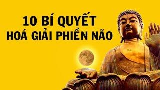 10 bí quyết hoá giải phiền não trong cuộc sống theo Đạo Phật- Thiền Đạo