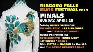 Niagara Falls Elvis Festival 2019 The Finals Sun., April 28