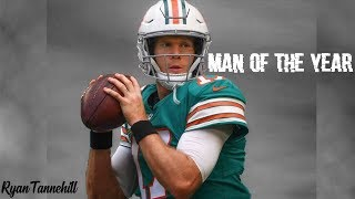 Ryan Tannehill || Man of the Year || 2018 Highlights