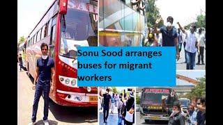 Sonu Sood arranges buses for migrant workers stuck in Mumb..