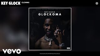 Key Glock - Clowns (Official Audio)
