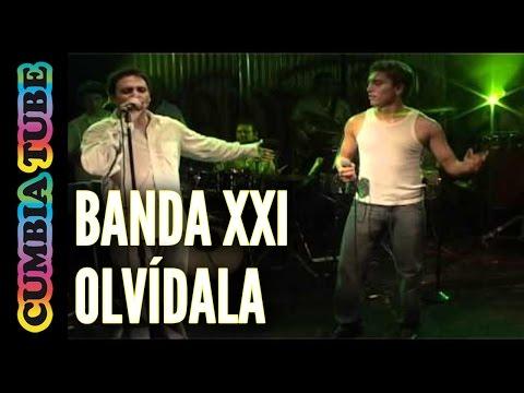 Banda XXI - Olvídala