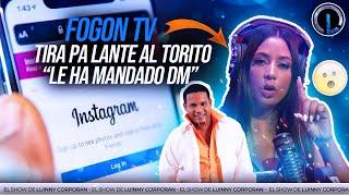 """FOGON TV TIRA PA LANTE AL TORITO Y ENSEÑA LOS DM QUE LE MANDÓ """"SE ARMA JUIDERO EN CABINA"""""""