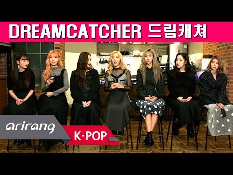 [Pops in Seoul] Dream of me! DREAMCATCHER(드림캐쳐) Interview of 'What'