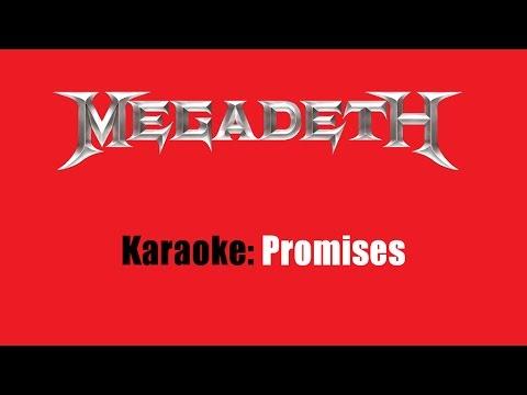 Karaoke: Megadeth / Promises