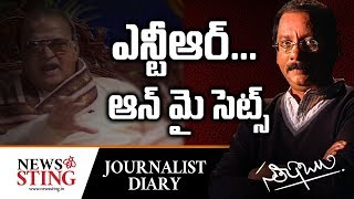 NTR on my sets : Journalist Diary..