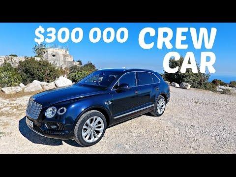$300 000 BENTLEY FOR THE FILM CREW!