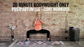 20 Minute Postnatal Legs & Core: First Post-Baby Workout. No Equipment - Perfect During Nap time