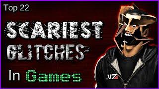 Top 22 Scariest Glitches In Games