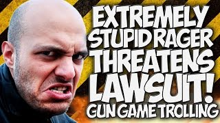 """COD AW: EXTREMELY STUPID RAGER THREATENS LAWSUIT!! """"GUN GAME TROLLING"""" HILARIOUS!"""