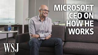 Microsoft CEO Satya Nadella: How I Work