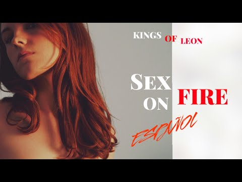 Kings of leon sex on fie think