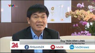Gặp gỡ 1 trong 4 tỷ phú đô la của Việt Nam - Tin Tức VTV24