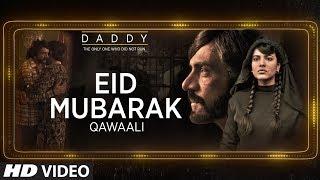 Eid Mubarak – Shabab Sabri – Daddy