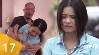 Đi Qua Mùa Hạ tập 17 | Nữ sinh nghèo đi giúp việc bị chủ nhà sàm sỡ đến khóc nghẹn