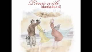 Dunkelbunt - Picnic with [dunkelbunt] Official Trailer