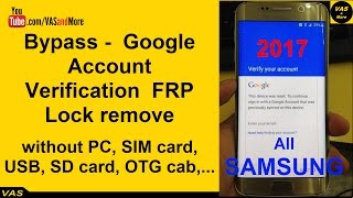 Bypass/Remove (FRP) Samsung Galaxy with Anroid 6 0 1
