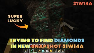 Trying to find Diamonds in Snapshot 21w14a | Diamonds in New Caves Minecraft 1.17 | Minecraft 21w14a
