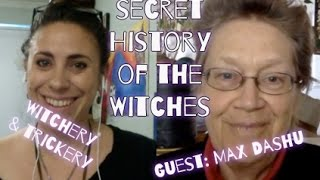 Secret History of the Witches with Max Dashu
