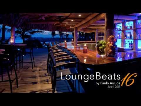 Lounge Beats 16 by DJ Paulo Arruda - Deep House Music & Soulful