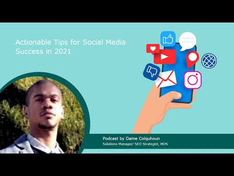 Podcast | Actionable Tips for Social Media Success