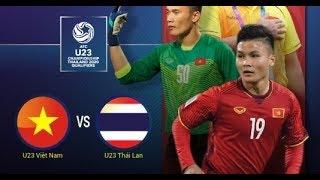 Trực Tiếp   U23 Việt Nam - U23 Thái Lan   Bảng K - Vòng Loại U23 Châu Á 2020   VTC5   HD