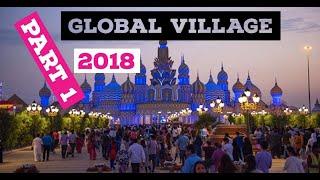 Exploring the World with NO VISA, Global Village Dubai 2018
