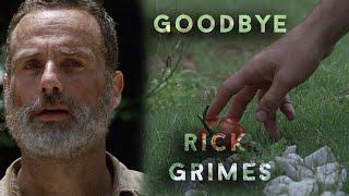 The Walking Dead || Goodbye Rick Grimes