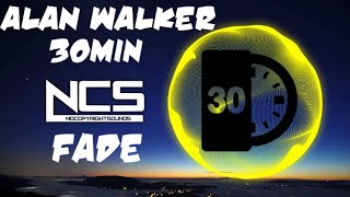 Alan Walker - Fade【30 Min Version】➞ [NCS Release]