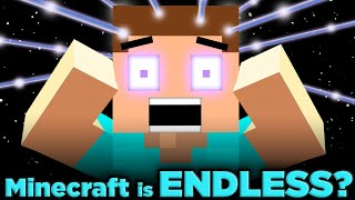 Why Minecraft Will NEVER End! | The SCIENCE of... Minecraft