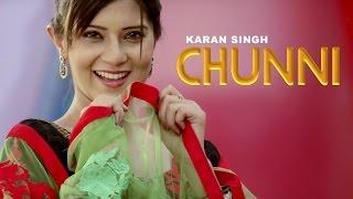 Chunni – Karan Singh