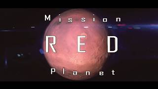 Mission Red Planet - (Project Mars Competition)