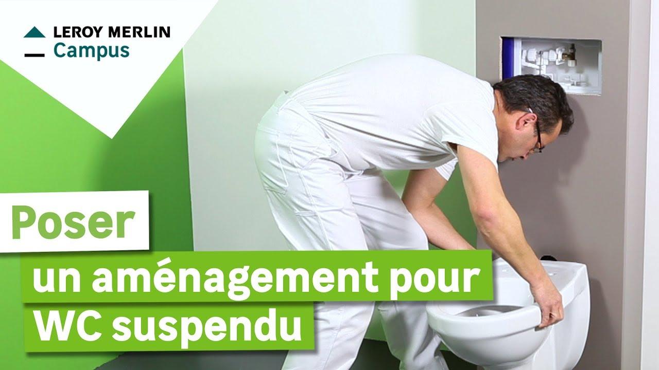 Comment Poser Un Aménagement Pour Wc Suspendu Leroy Merlin