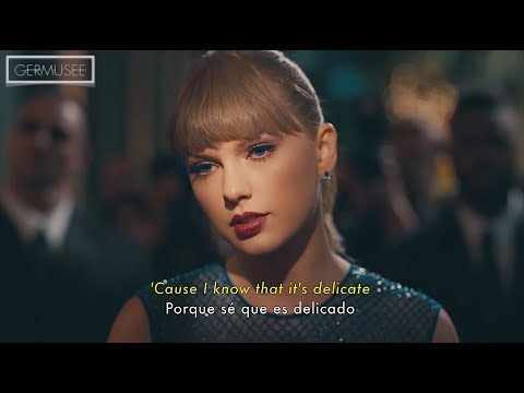 Taylor Swift - Delicate (Subtitulada en Español + English Sub) [Official Video]