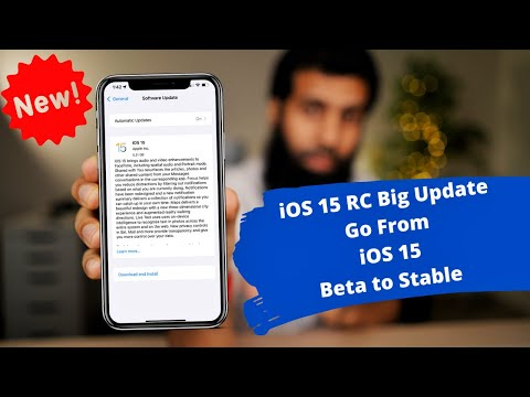 iOS 15 RC  What's New?  Final Version   How to go from iOS 15 beta to iOS 15 Stable version