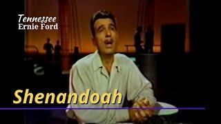 Tennessee Ernie Ford - Shenandoah