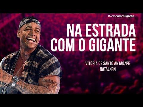 LÉO SANTANA | NA ESTRADA COM O GIGANTE (02 – 05/08)
