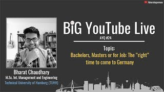 🔴 📹 AYQ #24: Should you come to Germany for Bachelors or Masters or for Job?