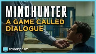 Mindhunter: A Game Called Dialogue