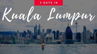 3-Day Kuala Lumpur Itinerary   Things to do in Kuala Lumpur in 3 days  